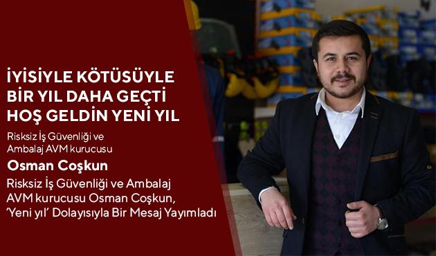 """osman coskun """"İYİSİYLE KÖTÜSÜYLE BİR YIL DAHA GEÇTİ HOŞ GELDİN YENİ YIL"""""""