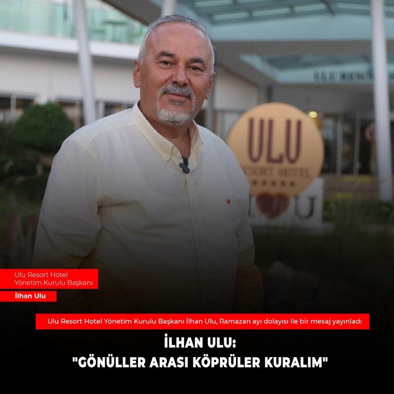 """Ilhan Ulu 768x768 1 İLHAN ULU: """"GÖNÜLLER ARASI KÖPRÜLER KURALIM"""""""