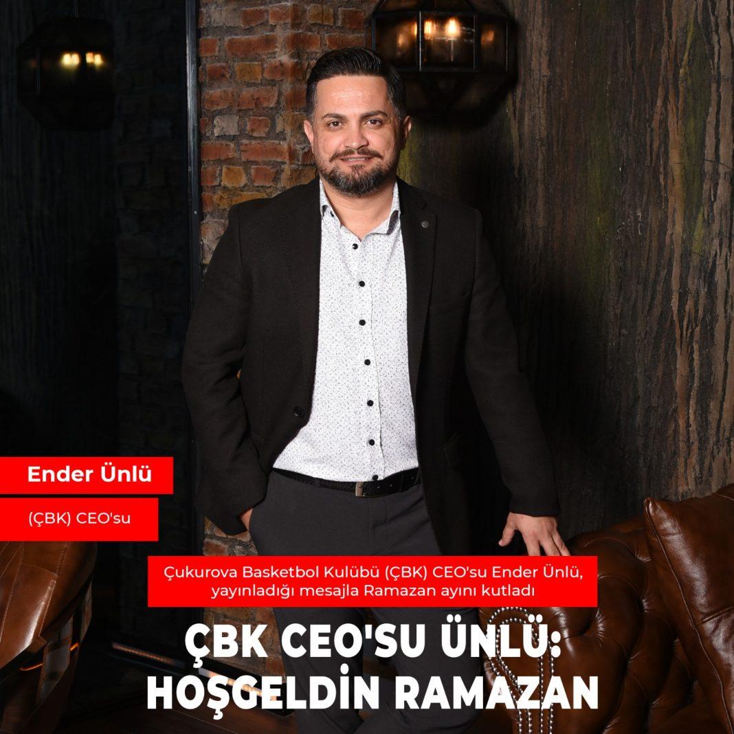 WhatsApp Image 2021 04 13 at 15.18.38 ÇBK CEO'SU ÜNLÜ: HOŞGELDİN RAMAZAN